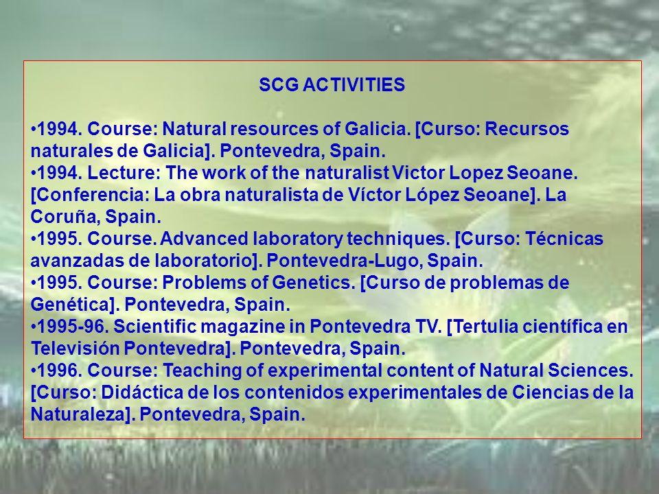 SCG ACTIVITIES 1994. Course: Natural resources of Galicia. [Curso: Recursos naturales de Galicia]. Pontevedra, Spain.